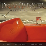 Обложка альбома Dream Theater Greatest Hit (... And 21 Other Pretty Cool Songs)